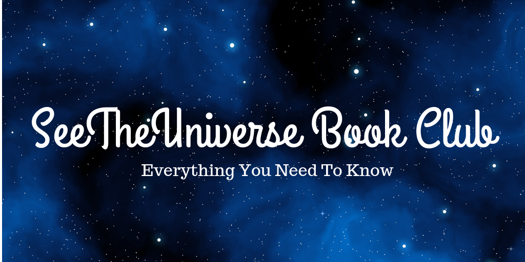 SeeTheUniverse Book Club and Where to Buy Your First Book!