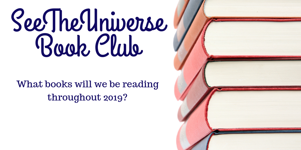SeeTheUniverse Book Club List For 2019
